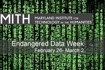 Feb. 26 - March 2: Endangered Data Week