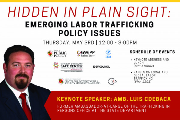 May 3: Saul I. Stern Symposium: Hidden in Plain Sight: Emerging Labor Trafficking Policy Issues
